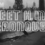 Link to video of Meet HMS Dreadnought (1963)