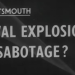 Link to video of Naval Explosion - Sabotage? (1950)