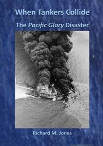 When Tankers Collide – The Pacific Glory Disaster (Event from 2021)