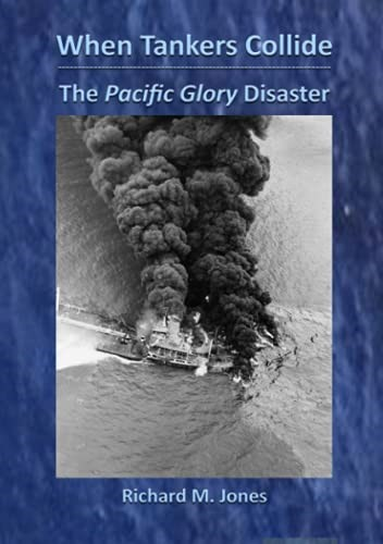 14. When Tankers Collide – The Pacific Glory Disaster